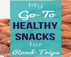 7 Gut Healthy & Delicious Snacks for Your Summer Road Trips