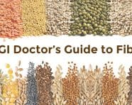 The GI Doctor's Ultimate Guide to Fiber